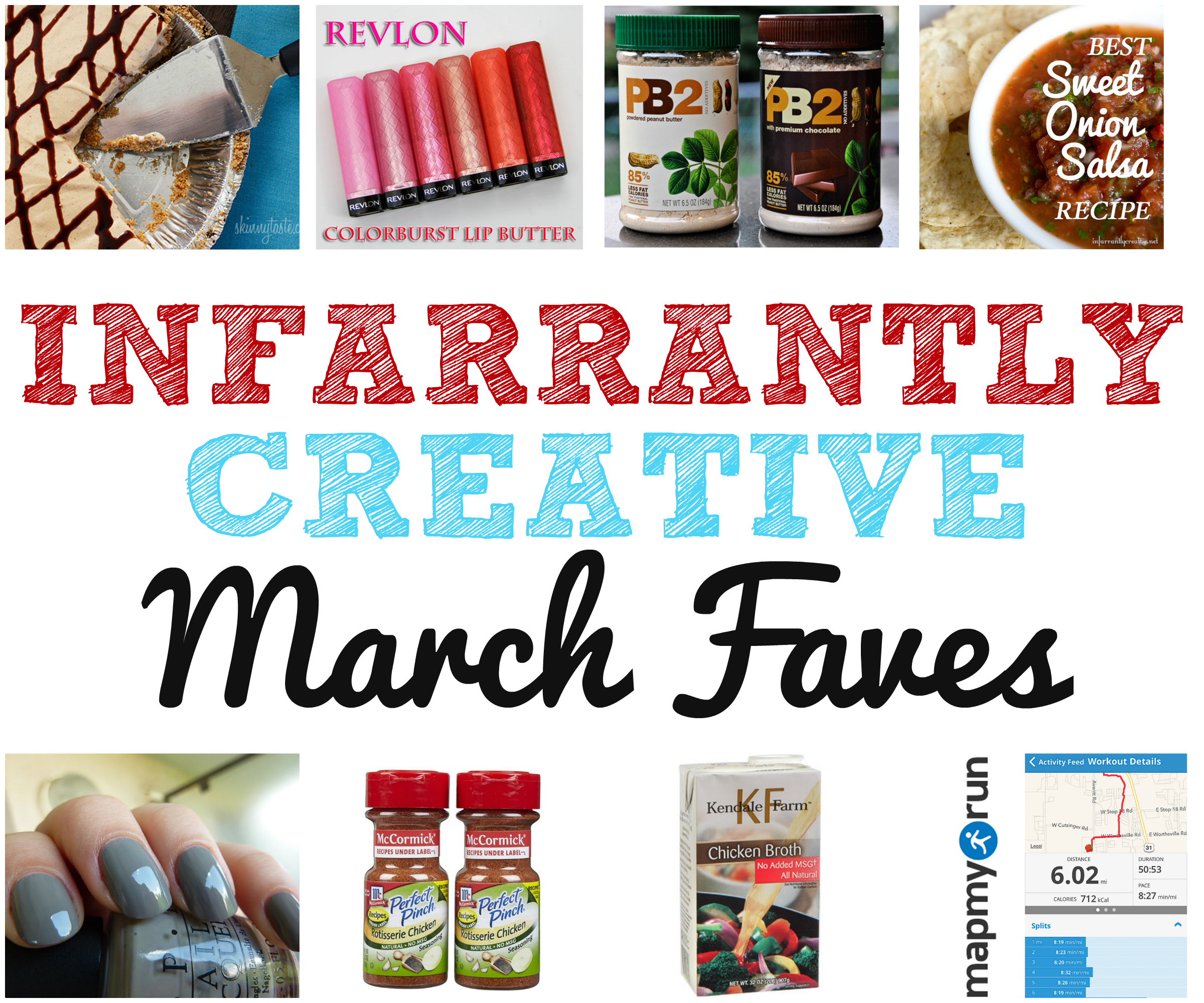 Infarrantly Creative Favorites: March Edition