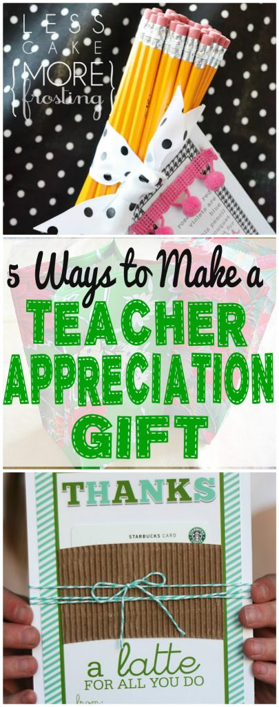 5 Ways to Make a Teacher Appreciation Gift