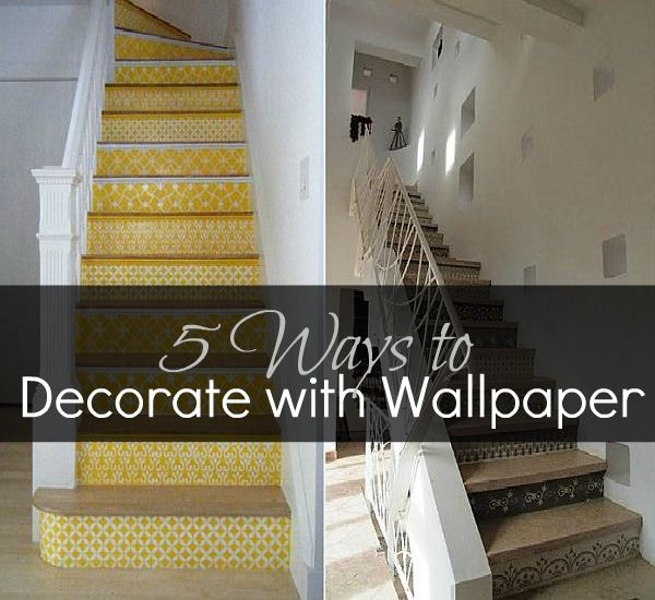 5 Ways to Decorate with Wallpaper