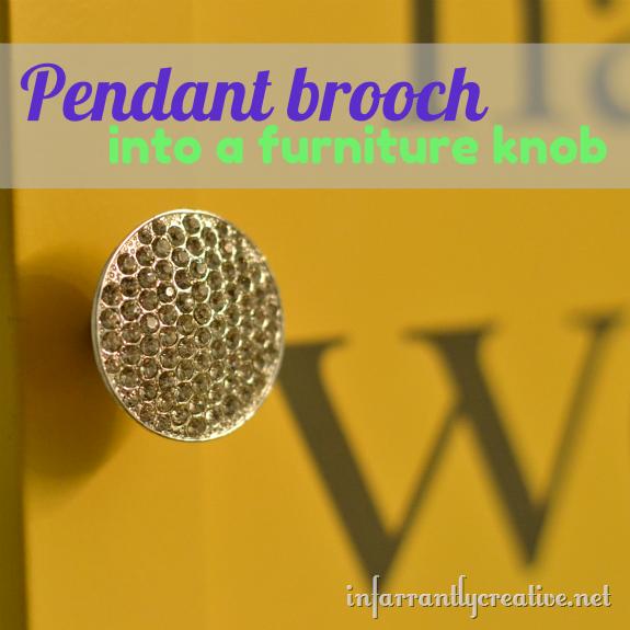 pendant or brooch into a knob