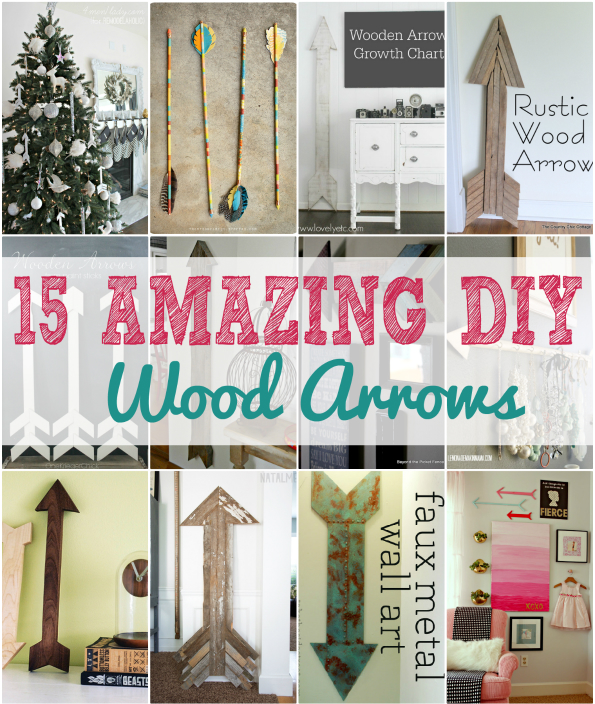 Wood DIY Arrows {15 Ways to Make Your Own}
