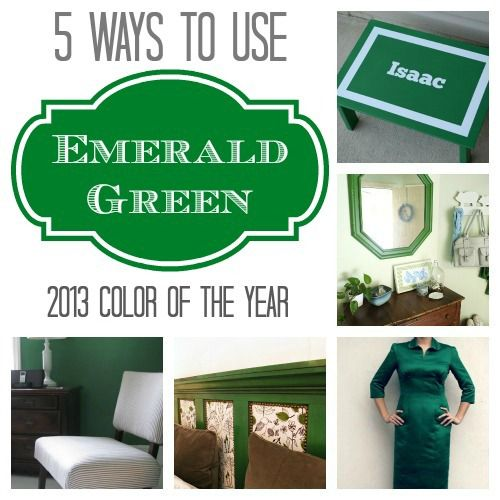 5 Ways to Use the 2013 Color of the Year: EMERALD!