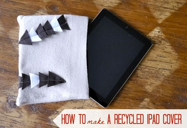 How to Upcycle a Sweater: Ipad Cover