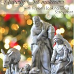 nativity set makeover