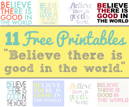 Be the Good in the World Free Printables
