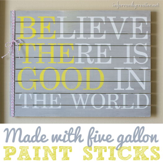 Be the Good in the World {Paint Stick Project}
