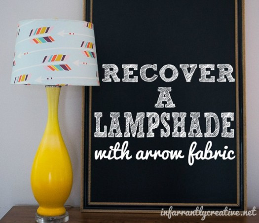 Recover a Lampshade with Arrow Fabric