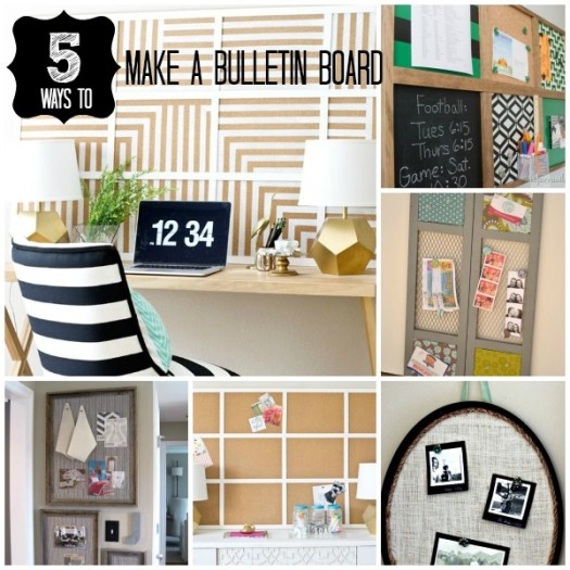 5 Ways to Make a Bulletin Board