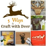 5-Ways-to-craft-with-deer