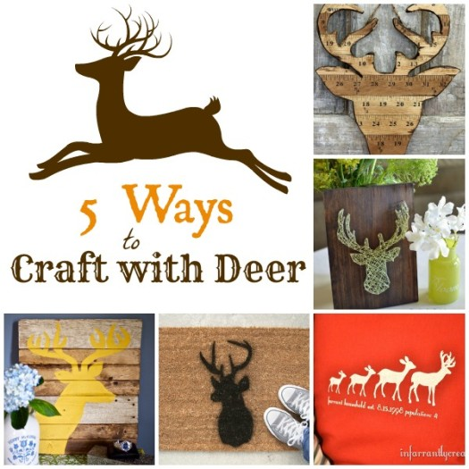 5 Ways to Craft with Deer