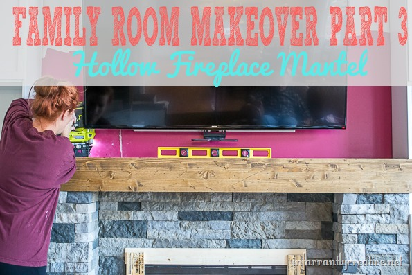 Family Room Makeover Part 3: Building the Mantel