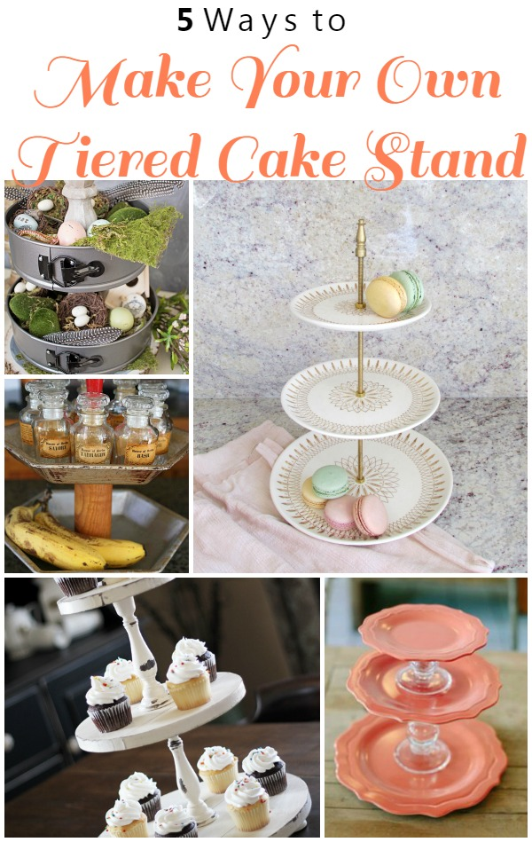 5 Ways to Make Your Own Tiered Cake Stand