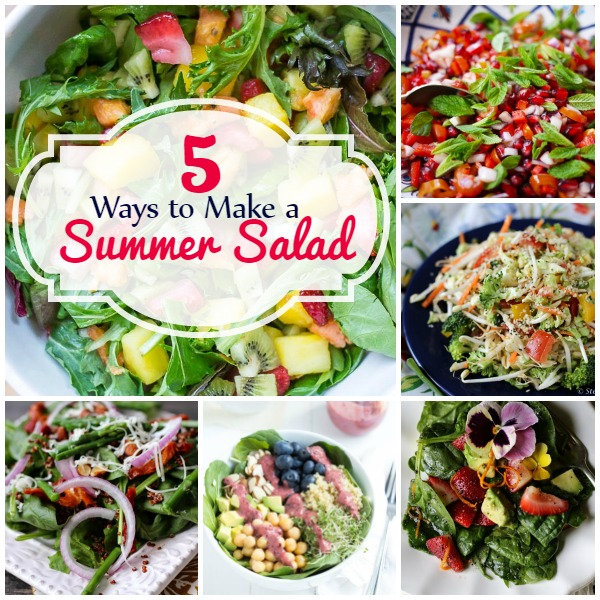 5 Ways to Make a Summer Salad