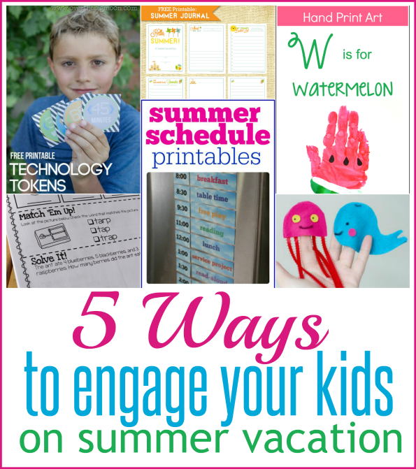 5 Ways to Engage your Kids on Summer Vacation