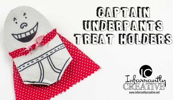 Captain Underpants Treat Holder | Crafts for Kids