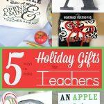 5Ways_DIYTeacherHolidayGifts_Pinterest
