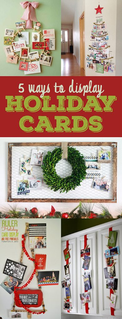 5 Ways To Display Holiday Cards Infarrantly Creative