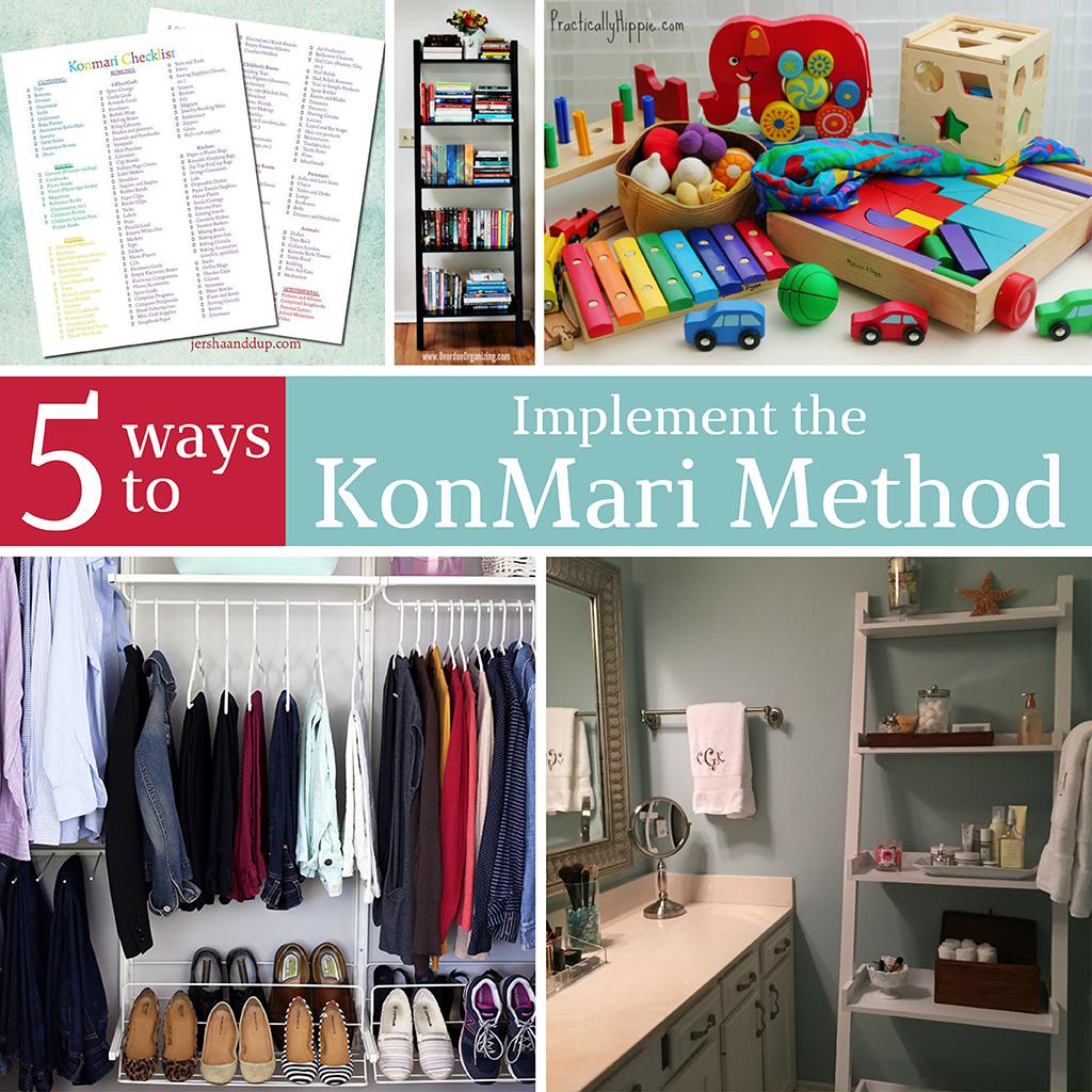 Ways Implement The Konmari Method Your Home