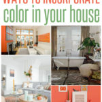 Ways To Incorporate Color In Your House