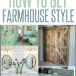 how to create farmhouse style