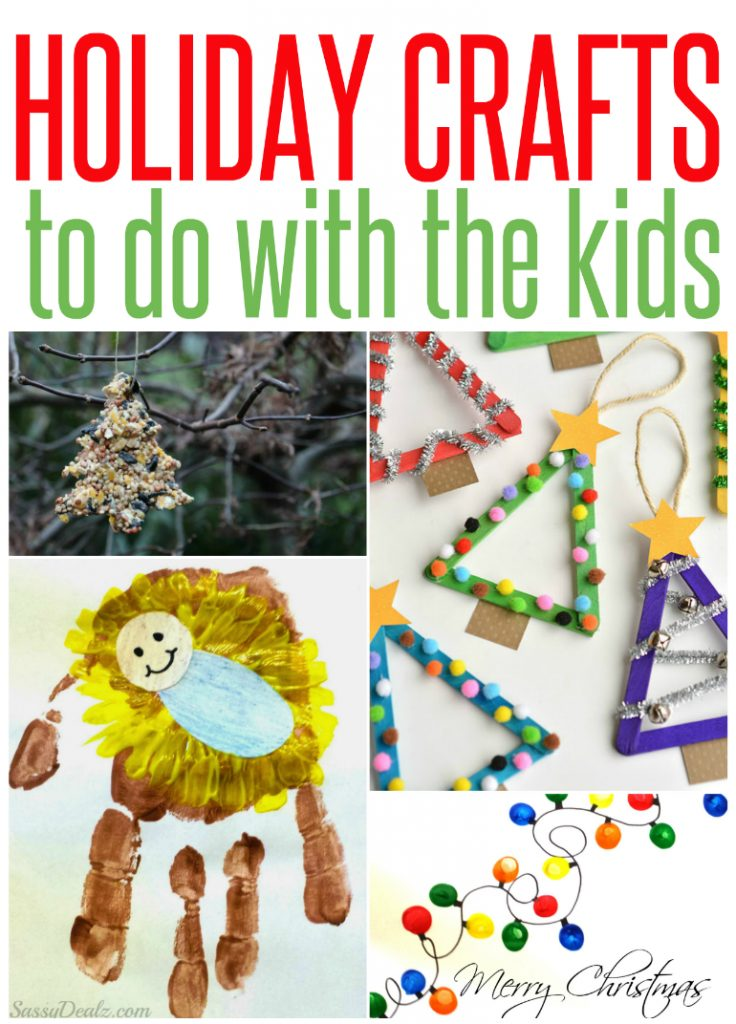 5 Holiday Crafts to do with the Kids